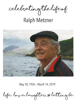 Ralph Metzner May 18, 1936 - March 14, 2019
